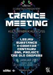 Trance Meeting - Kulturfabrik KUFA, Lyss (BE), 14.01.2017