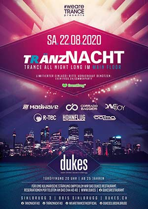 Tränznacht August | Trance all night long - Sihl 3 / Dukes, Sihlbrugg (ZH) - Sa. 22.08.2020