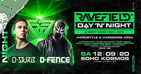 Ravefield^ | Nightrave D-Sturb & D-Fence - Soho - Club, Wiedlisbach (BE) - Sa. 12.09.2020