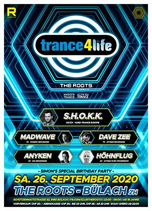 Trance4life - The Roots, Bülach (ZH) - Sa. 26.09.2020