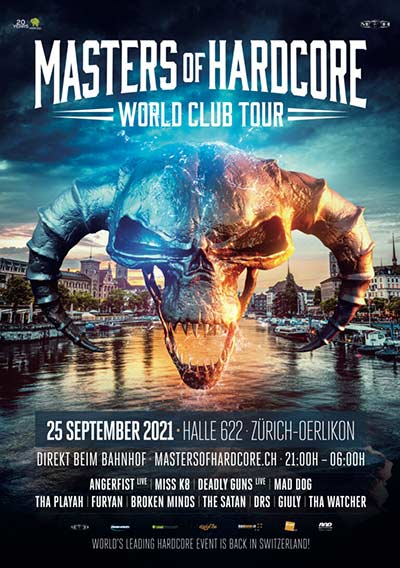 Masters of Hardcore Switzerland I World Club Tour 2021 - Halle 622, Zürich (ZH) - Sa. 25.09.2021